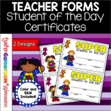 Teacher Forms - Student of the Day Reward Certificate