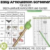 Easy Articulation Screener #Aug2019HalfOffSpeech