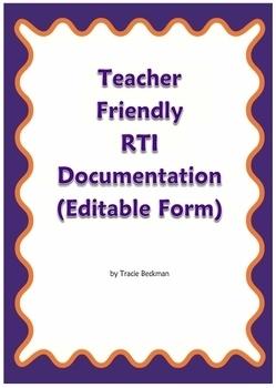Teacher Friendly RTI Documentation (Editable Form)