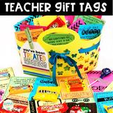 Teacher Gift Tags for Teacher Appreciation / Breaks