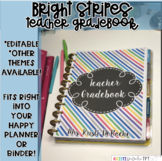 Teacher Gradebook - EDITABLE -Bright Stripes