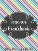 Teacher Gradebook - EDITABLE -Bright Stripes