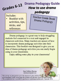 Teacher Guide - How to Use Drama Pedagogy in Any Classroom!