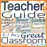 Teacher Guide for Classroom Management and a Perfect Lesson Plan