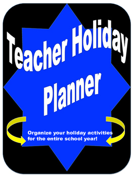Teacher Holiday Planner