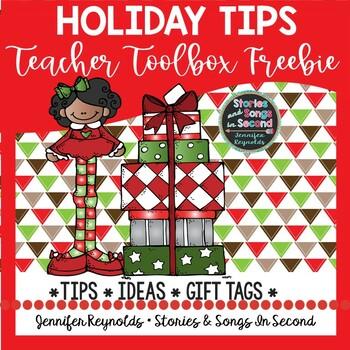 Teacher Holiday Toolbox--Real-Life Tips, Bag Tags & Ideas