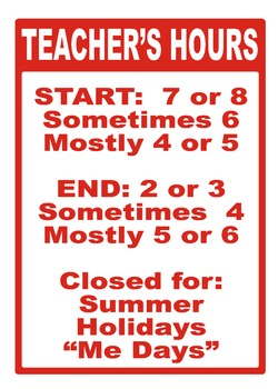 Teacher Hours Poster