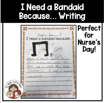 Teacher! I Need a Bandaid Because Writing Prompt