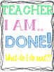 """Teacher I am Done"" Binder"
