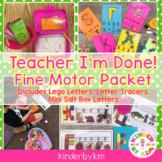 Teacher I'm Done! Fine Motor Letter Practice
