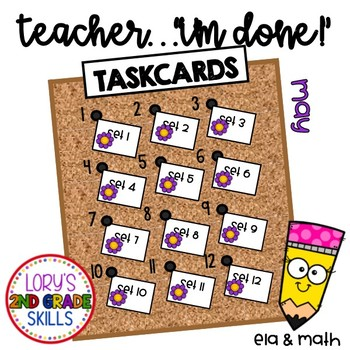 """2nd Grade """"Teacher, I'm Done!"""" Task Cards for May"""