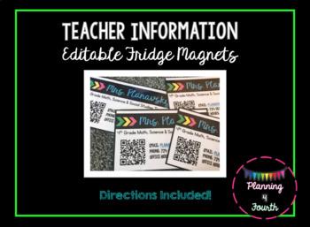 Teacher Info/QR Code Fridge Magnet-EDITABLE!