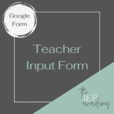 Teacher Input Form for IEP Meetings (Google Form)