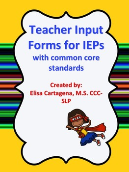 Teacher Input Forms for IEPs with Common Core Standards