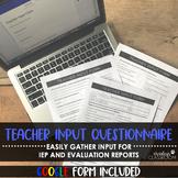 IEP Teacher Input Questionnaire + Google Form