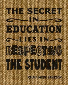 Education & Teacher Inspirational Quote Printed on Burlap Fabric