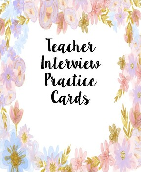 Teacher Interview Practice Question Prep Cards