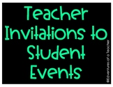 Teacher Invitations to Student Events