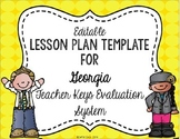 Teacher Keys Effectiveness System (TKES) Editable Lesson Plan Template