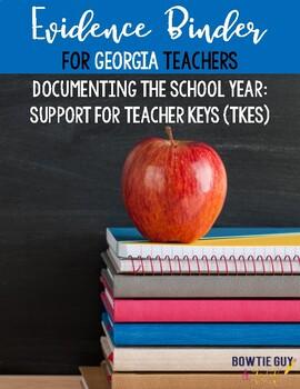 Teacher Keys Effectiveness System (TKES) Teacher Evidence Binder B&W Version