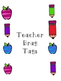 Teacher Leader Brag Tags Motivation Reward