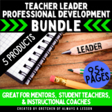 Teacher Leader Professional Development Bundle