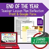 Teacher Lesson Plan Reflection, Print and Google Forms