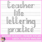 Teacher Life Block Lettering Guide