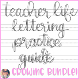Teacher Life Lettering Practice GROWING BUNDLE