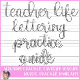 Teacher Life Lettering Practice Guide