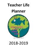 Teacher Life Planner 2018-2019