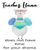 Teacher Llama. No Drama. Classroom Poster