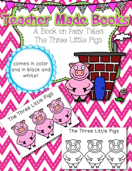 Teacher Made Book on Fairy Tales (The Three Little Pigs)