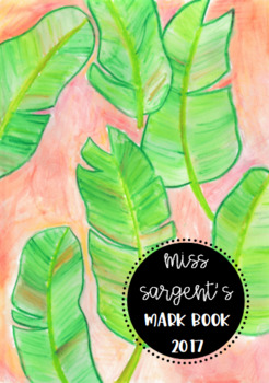 Teacher Mark Book for Assessment Records - Peachy Palms