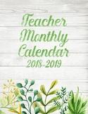 Farmhouse Inspired Teacher Monthly Calendar 2018-2019