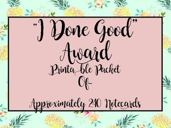 """Teacher Morale: """"You Done Good"""" Award Printables for Complimenting Co-Workers!"""