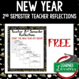 Teacher New Year Reflection Form - FREE