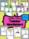 Teacher Newsletters- monthly themed