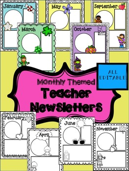 Teacher Newsletters- monthly themed