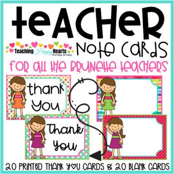 Teacher Note Cards {Brunette Hair}