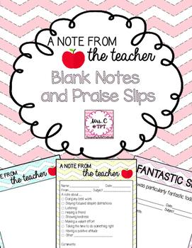 Teacher Notes and Praise Slips