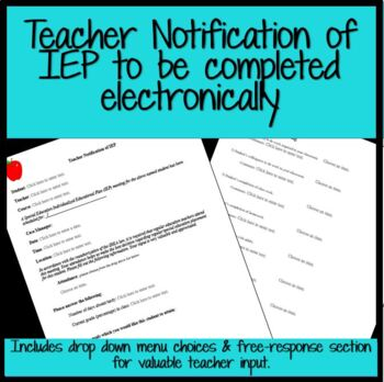 Teacher Notification of IEP Meeting- To be completed electronically