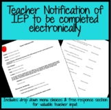 Teacher Notification of IEP Meeting- To be completed elect