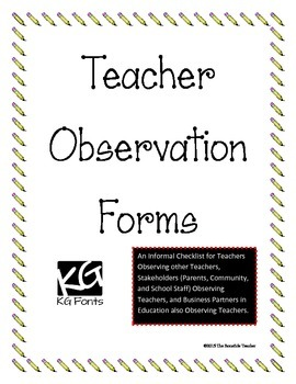 Teacher Observation Forms for Most Stakeholders