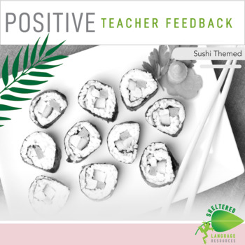 Teacher Observation & Positive Feedback Form Sushi Theme
