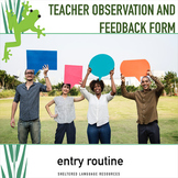 Teacher Observation and Feedback Form: Focus on the Entry Routine