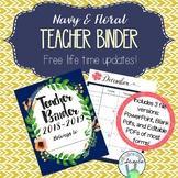 Teacher Organization Binder 2018-2019 (June 2018 - July 2019) -- Navy and Floral