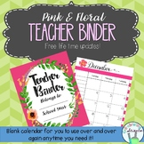 Teacher Organization Binder (Blank Calendars) -- Pink and