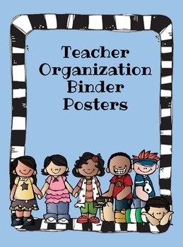 Teacher Organization Binder Posters