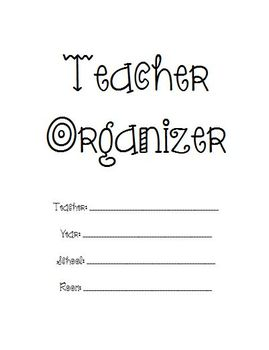 Teacher Organizer 2! (Detailed & Personalized)